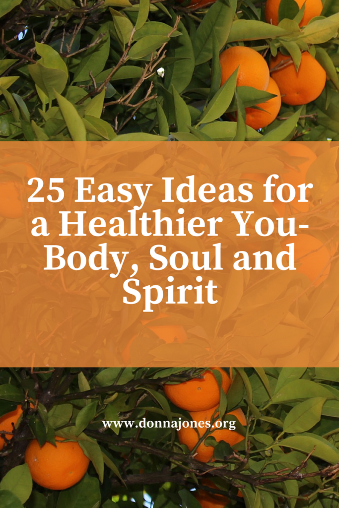 25-easy-steps-to-a-healthier-you-body-soul-and-spirit